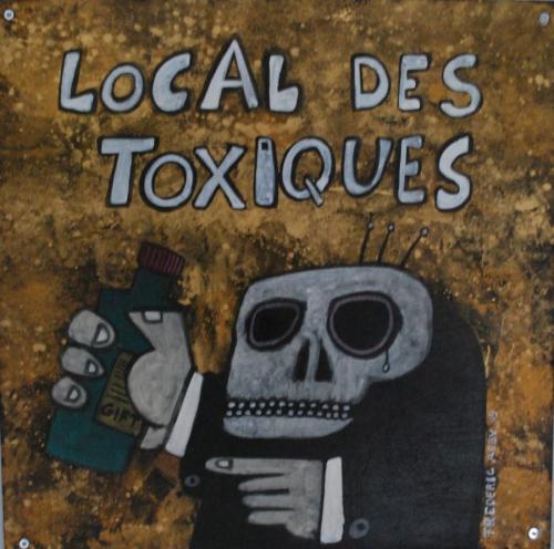 Local des toxiques